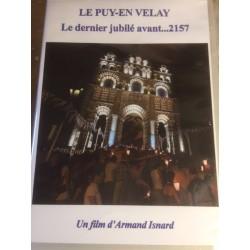 DVD ,Le Jubilé 2016 du Puy , le dernier avant ...2157 !