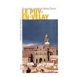 Ensemble cathédral Notre-Dame Le Puy-en-Velay